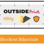 Questa grafica rappresenta alcune possibili lavorazioni per lo STRISCIONE 680g BLOCKOUT BIFACCIALE