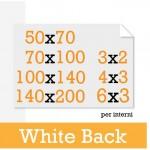 Oltre all'eventuale personalizzazione, queste sono le possibili misure dei MANIFESTI WHITE BACK